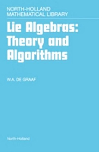 Lie Algebras: Theory and Algorithms