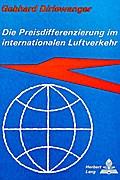 Die Preisdifferenzierung im internationalen Luftverkehr