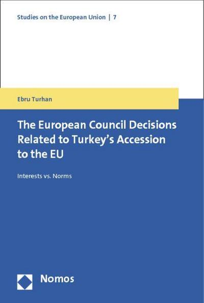 The European Council Decisions Related to Turkey's Accession to the EU