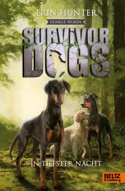 Survivor Dogs - Dunkle Spuren. I