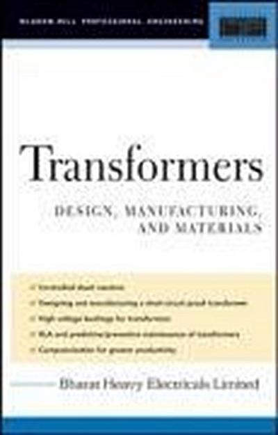 Transformers: Design, Manufacturing, and Materials