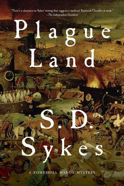 Plague Land: A Somershill Manor Mystery