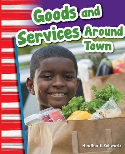 Goods and Services Around Town (Grade 1)