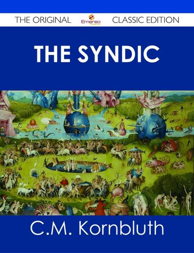 The Syndic - The Original Classic Edition