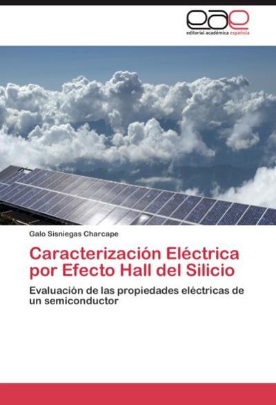 Caracterización Eléctrica por Efecto Hall del Silicio