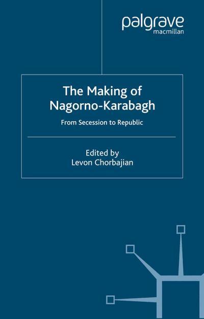 Making of Nagorno-Karabagh