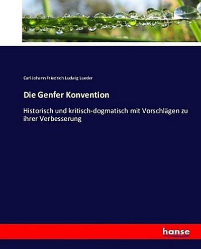 Die Genfer Konvention