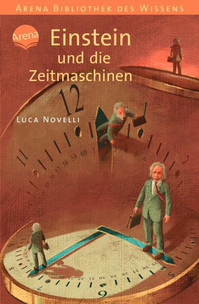 Einstein und die Zeitmaschinen.  zahlr. Ill.