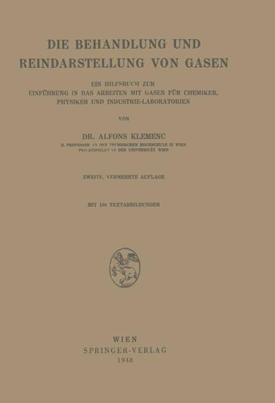 Die Behandlung und Reindarstellung von Gasen