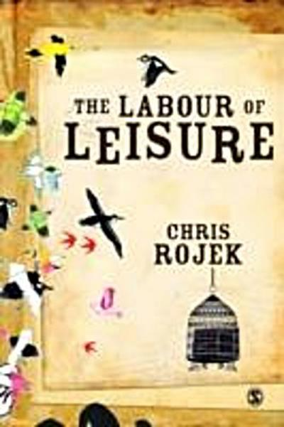 Labour of Leisure