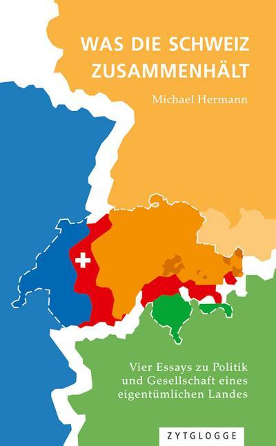 Was die Schweiz zusammenhält