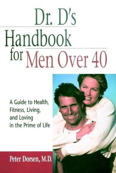 Dr. D's Handbook for Men Over 40