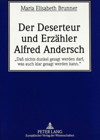 Der Deserteur und Erzähler Alfred Andersch