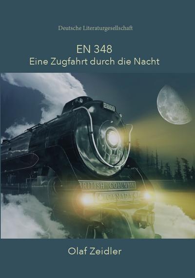 EN 348 - Eine Zugfahrt durch die Nacht