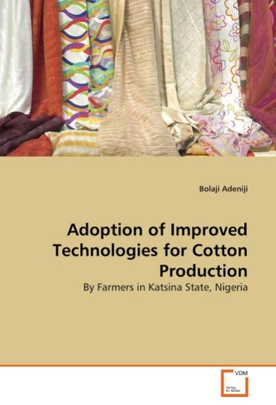 Adoption of Improved Technologies for Cotton Production