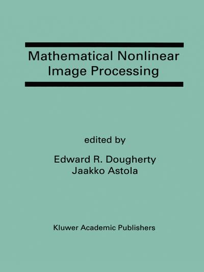 Mathematical Nonlinear Image Processing