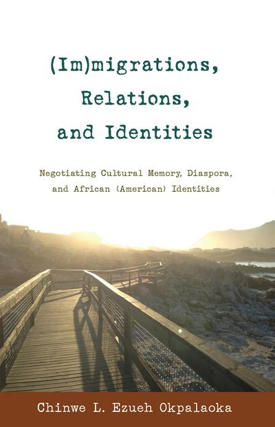 (Im)migrations, Relations, and Identities