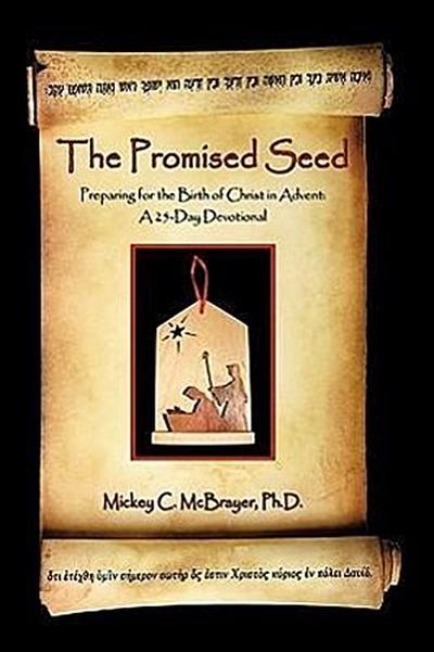 The Promised Seed: Preparing for the Birth of Christ in Advent: A 25-Day Devotional