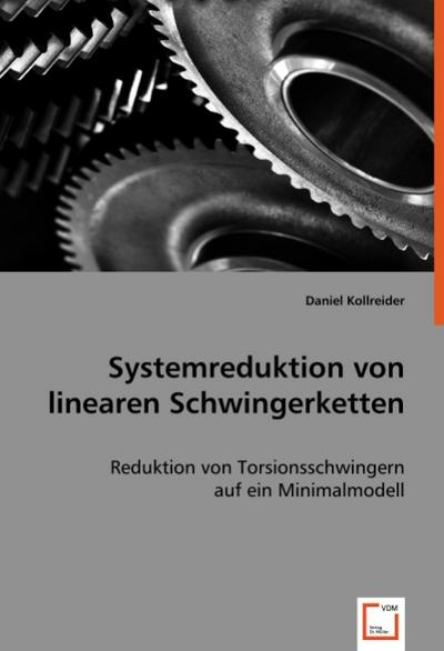 Systemreduktion von linearen Schwingerketten