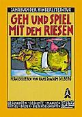 Geh und spiel mit dem Riesen: Erstes Jahrbuch ...