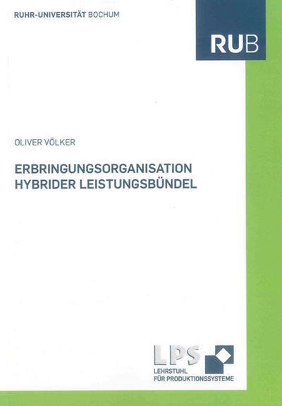 Erbringungsorganisation hybrider Leistungsbündel