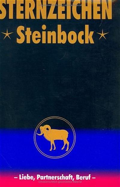 Steinbock: Horoskope-Bücher: Liebe - Partnerschaft - Beruf