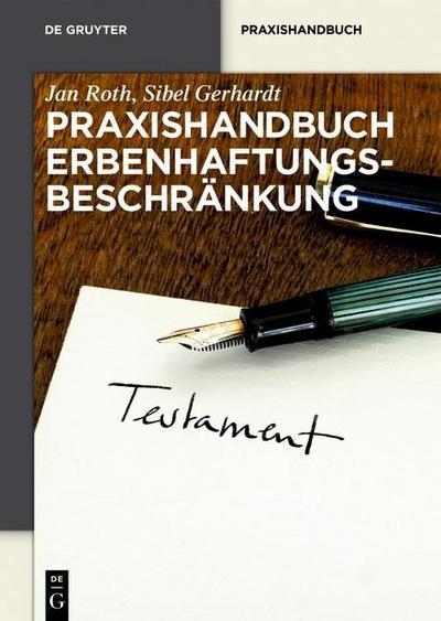 Praxishandbuch Erbenhaftungsbeschränkung
