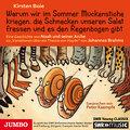 """Warum wir im Sommer Mückenstiche kriegen, die Schnecken unseren Salat fressen und es den Regenbogen gibt: Eine Geschichte von Noah und seiner Arche zu ... ein Thema von Haydn"""""""" von Johannes Brahms"""