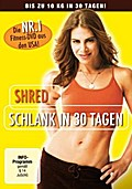 SHRED - Schlank in 30 Tagen, 1 DVD
