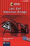 Last Exit Waterloo Bridge