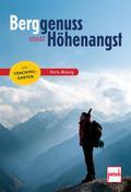 Berggenuss statt Höhenangst; Mit Coaching-Kar ...