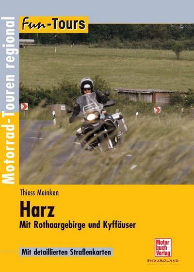 Harz - Mit Rothaargebirge und Kyffhäuser: Fun-Tours
