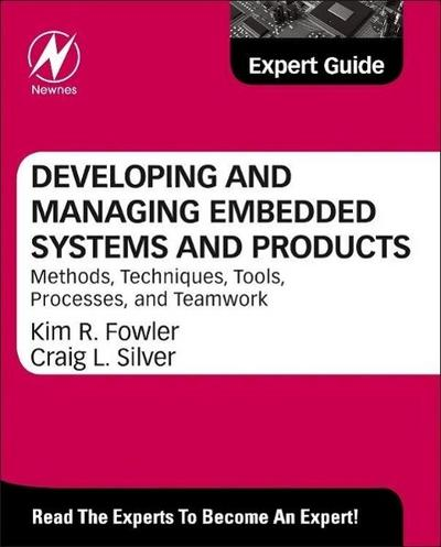 Developing and Managing Embedded Systems and Products