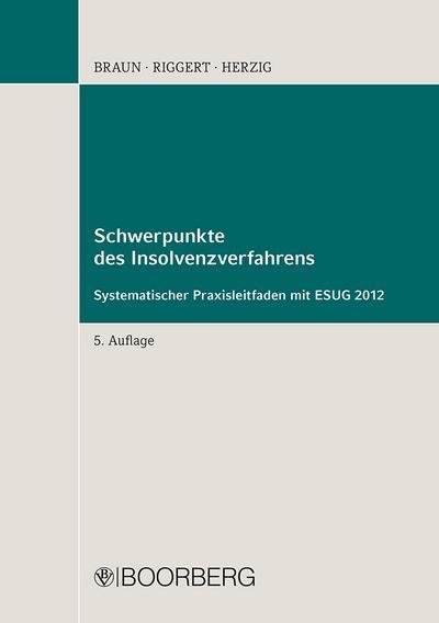 Schwerpunkte des Insolvenzverfahrens: Mit dem neuen ESUG