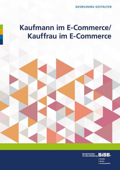 Kaufmann im E-Commerce/ Kauffrau im E-Commerce