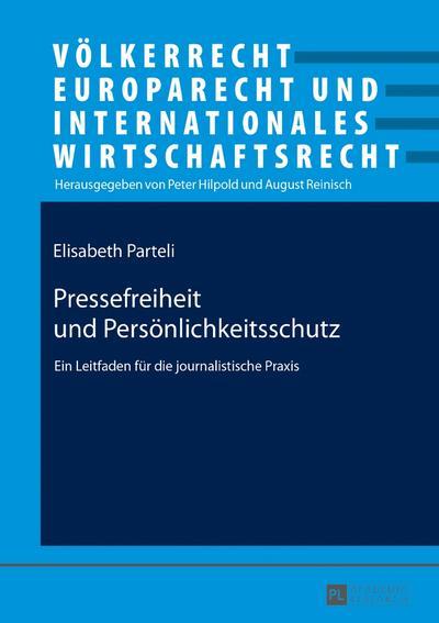 Pressefreiheit und Persönlichkeitsschutz