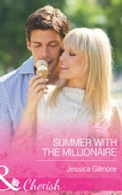 Summer with the Millionaire (Mills & Boon Cherish)