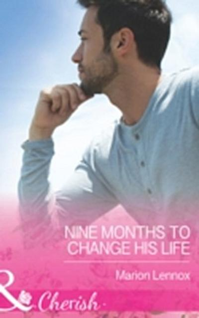 Nine Months to Change His Life (Mills & Boon Cherish) (The Logan Twins, Book 1)