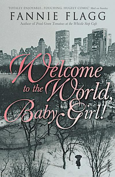 Welcome to the World, Baby Girl!. Die Reise nach Elmwood Springs, engl. Ausgabe