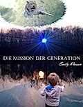 Die Mission der Generation