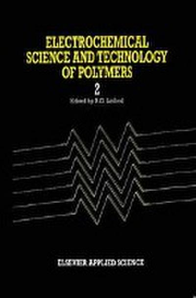 Electrochemical Science and Technology of Polymers