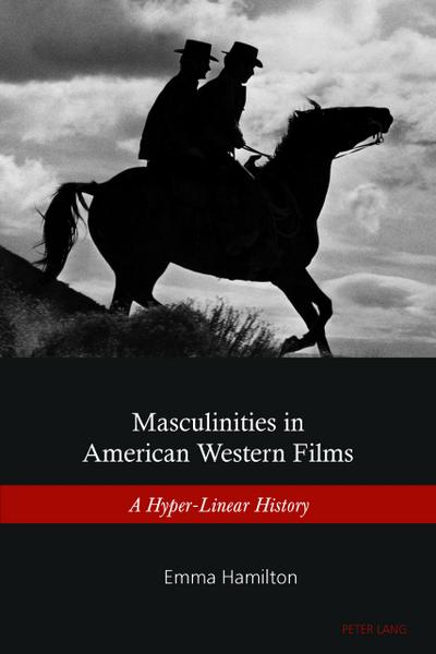 Masculinities in American Western Films