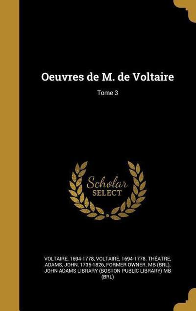 FRE-OEUVRES DE M DE VOLTAIRE T