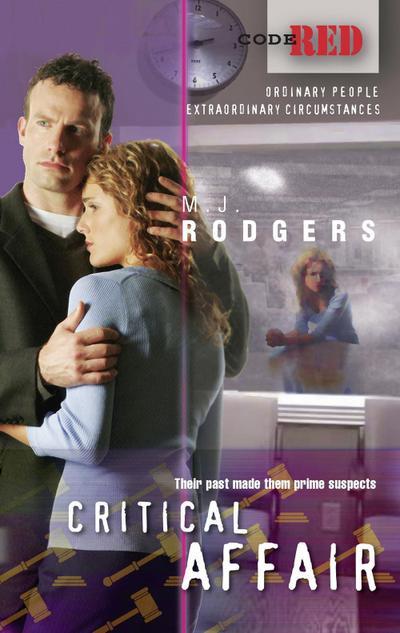 Critical Affair (Mills & Boon M&B) (Code Red, Book 21)