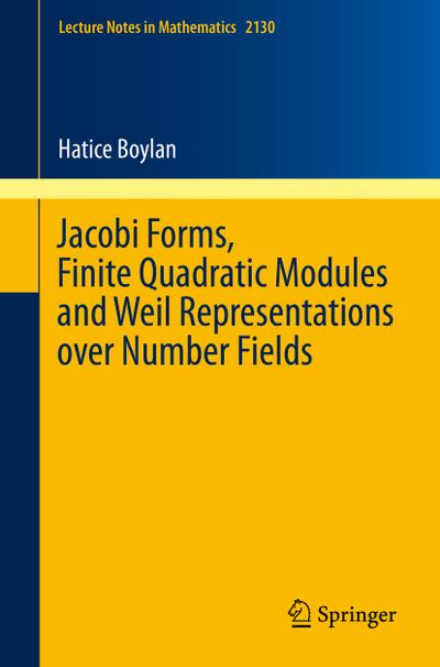 Jacobi Forms, Finite Quadratic Modules and Weil Representations over Number Fields