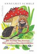 Die Seereise der Ameisen und Das verwöhnte Hamstermädchen - Zwei Fabeln