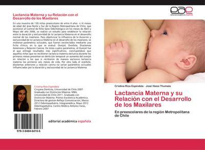 Lactancia Materna y su Relación con el Desarrollo de los Maxilares