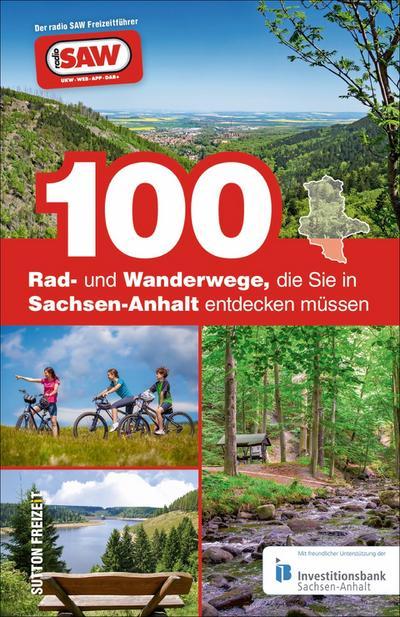 100 Rad- und Wanderwege, die Sie in Sachsen-Anhalt entdecken müssen