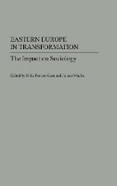 Eastern Europe in Transformation: The Impact on Sociology