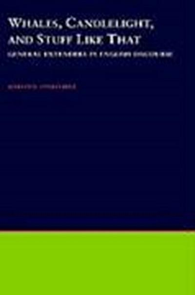 Whales, Candlelight, and Stuff Like That: General Extenders in English Discourse